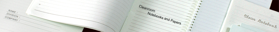 Cleanroom Notebooks and Papers